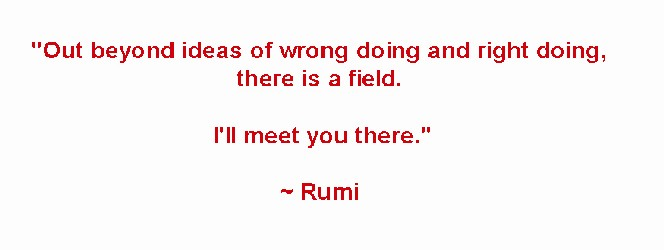 There is a Field - Rumi